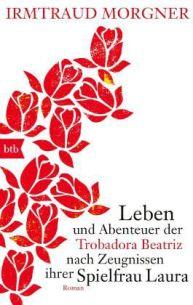 000-irmtraud morgner-leben und abenteuer der trobadora beatriz..buch.rezension.schriftsaetzer-wordpress-cellensia-celle