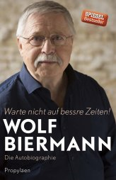 -wolf biermann biografie-propyläen.jpg