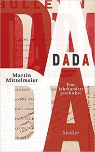 dada-martin mittelmeier-buch-rezension-schriftsaetzer-blog-juergen r. muege-cellensia-celle