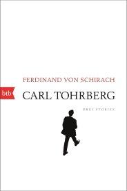 ferdinand von schirach - carl tohrberg-buch