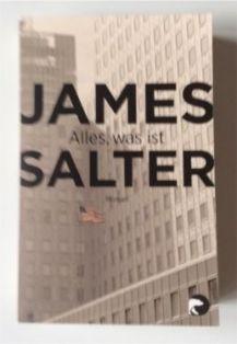 james salter-alles was ist-buch-rezension-schriftsaetzer-blog-cellensia