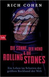 rich cohen - die sonne, der mond und die rolling stones-buch-schruftsaetzer-blog-cellensia