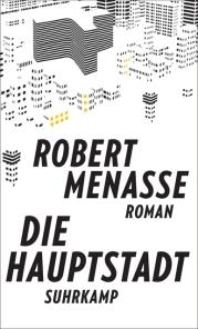 robert menasse- die hauptstadt-suhrkamp verlag-buch-roman-schriftsaetzer blog